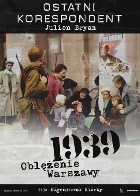 Ostatni korespondent. 1939 Oblężenie Warszawy / American Correspondent