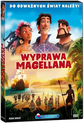 Wyprawa Magellana / Elcano y Magallanes. La primera vuelta al mundo
