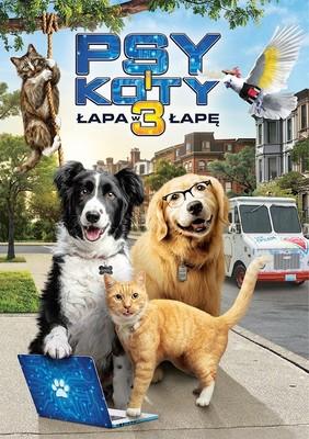 Psy i koty 3: Łapa w łapę! / Cats & Dogs 3: Paws Unite