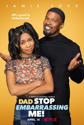 Tato, nie rób mi obciachu - sezon 1 / Dad Stop Embarrassing Me - season 1