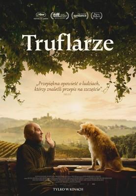 Truflarze / The Truffle Hunters