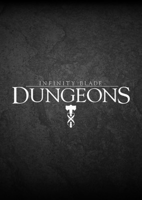 Infinity Blade: Dungeons