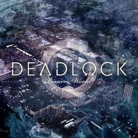 Deadlock - Bizarro World