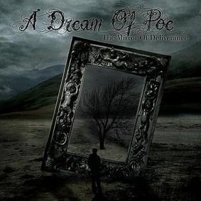 A Dream Of Poe - The Mirror Of Deliverance
