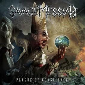 Savage Messiah - Plague Of Conscience