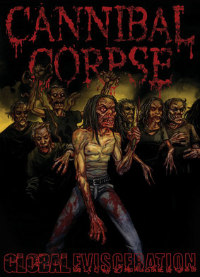 Cannibal Corpse - Global Evisceration [DVD]