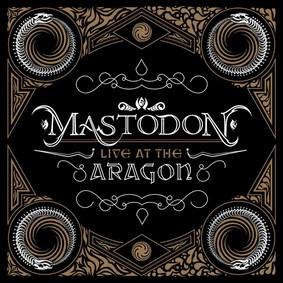 Mastodon - Live At The Aragon [DVD]