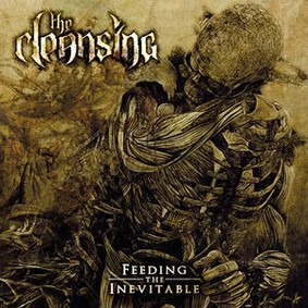 The Cleansing - Feeding The Inevitable