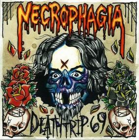 Necrophagia - Deathtrip 69