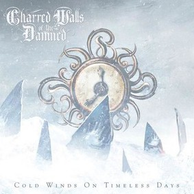 Charred Walls Of The Damned - Cold Winds On Timeless Days
