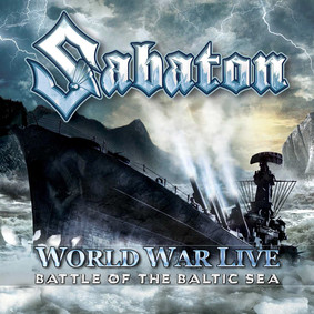 Sabaton - World War Live - Battle Of The Baltic Sea