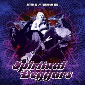 Spiritual Beggars - Return To Live: Loud Park 2010 [Live]