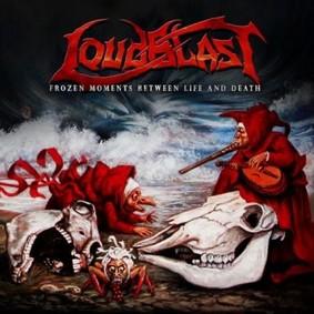 Loudblast - Frozen Moments Between Life And Death
