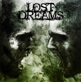 Lost Dreams - Blinded By Rage