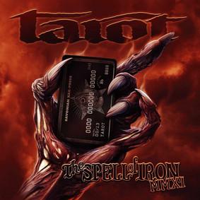 Tarot - Spell Of Iron MMXI