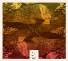 Twilite - Quiet Giant