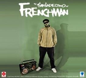 Frenchman - Świadectwo