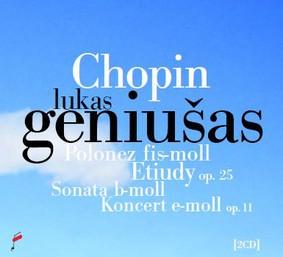 Geniusas Lukas - Polonez fis-moll, Etiudy op. 25,Sonata b-moll,Koncert e-moll
