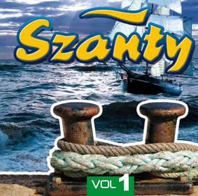 Various Artists - Szanty Vol. 1