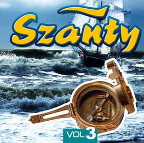 Various Artists - Szanty Vol. 3