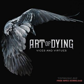 Art of Dying - Vices and Virtues