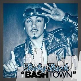 Baby Bash - Bashtown
