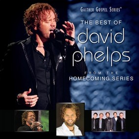David Phelps - The Best of David Phelps