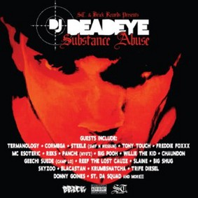 DJ Deadeye - Substance Abuse