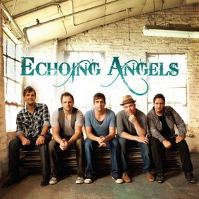 Echoing Angels - Echoing Angels