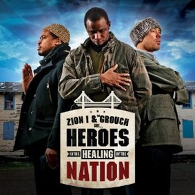 The Grouch - Heroes In The Healing Of The Nation