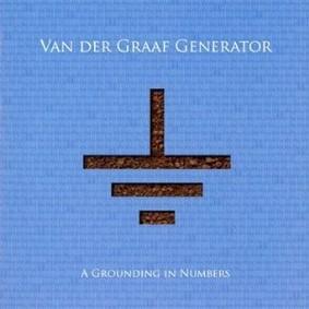Van der Graaf Generator - A Grounding in Numbers