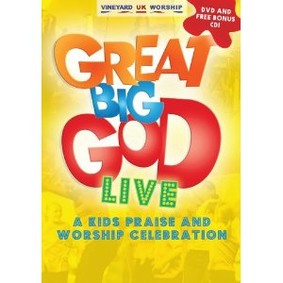 Vineyard Kids - Great Big God Live