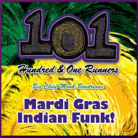 101 Runners - Mardi Gras Indian Funk