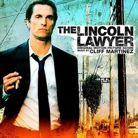 Cliff Martinez - The Lincoln Lawyer