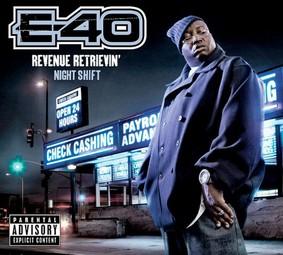 E-40 - Revenue Retrievin': Graveyard Shift