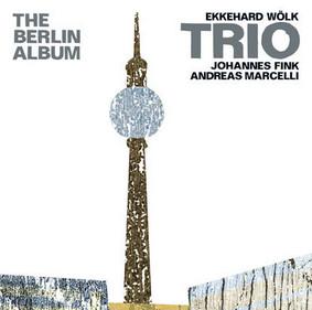 Ekkehard Wölk - The Berlin Album