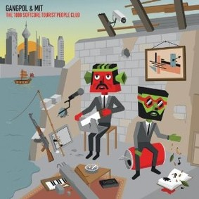 Gangpol Und Mit - The 1000 Softcore Tourist People Club