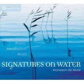 Maneesh De Moor - Signatures On Water