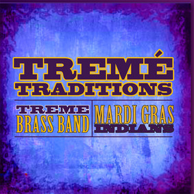 Treme Brass Band - Treme Traditions