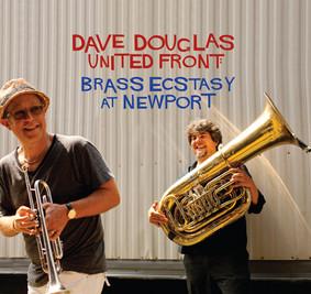 Dave Douglas - Brass Ecstacy At Newport