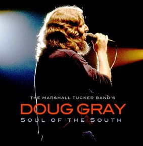 Doug Gray - Soul of the South