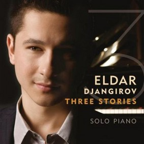 Eldar Djangirov - Three Stories
