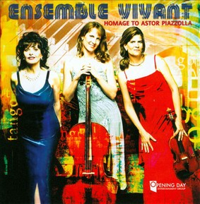 Ensemble Vivant - Homage to Astor Piazzolla