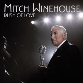 Mitch Winehouse - Rush of Love