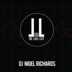 Nigel Richards - The Luxe Life