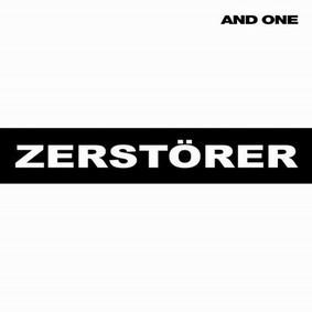 And One - Zerstörer