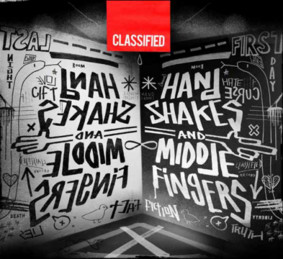 Classified - Handshakes + Middle Fingers