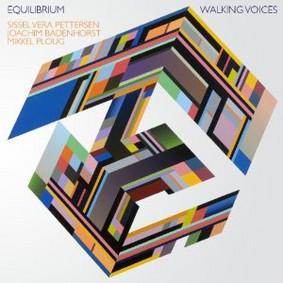 Equilibrium - Walking Voices