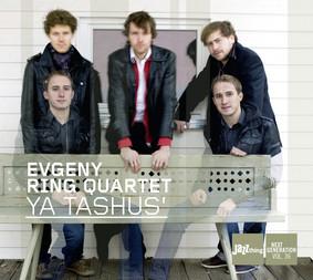 Evgeny Ring - Ya Tashus'