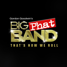 Big Phat Band - That's How We Roll